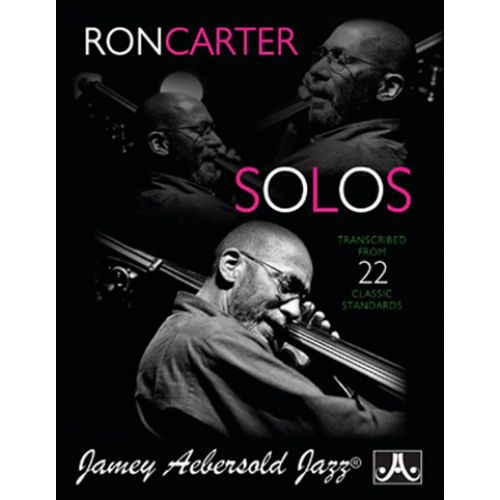 AEBERSOLD RON CARTER SOLOS TRANSCRIBED FROM 22 CLASSIC STANDARDS