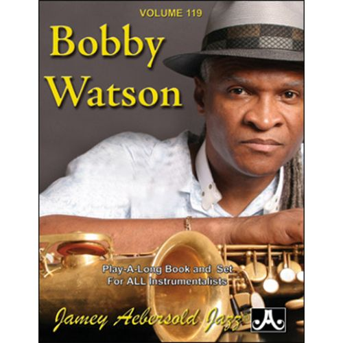AEBERSOLD AEBERSOLD N°119 - WATSON BOBBY + CD - TOUS INSTRUMENTS