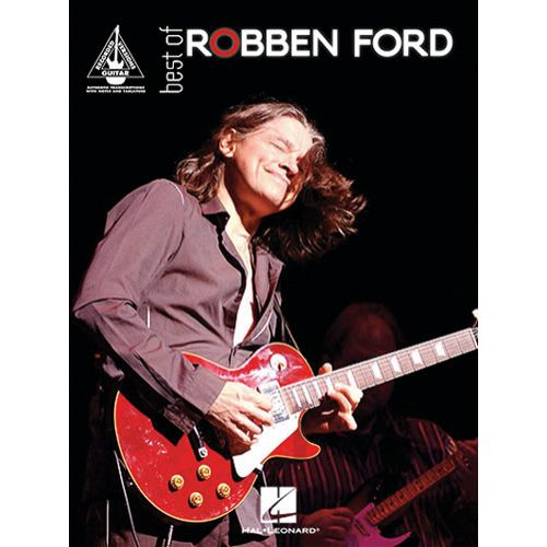 HAL LEONARD ROBBEN FORD BEST OF - GUITARE