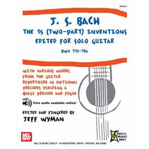 MEL BAY BACH J.S. - THE 15 INVENTIONS - GUITAR