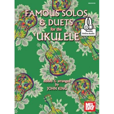 MEL BAY KING JOHN - FAMOUS SOLOS AND DUETS FOR THE UKULELE + AUDIO ONLINE - UKULELE