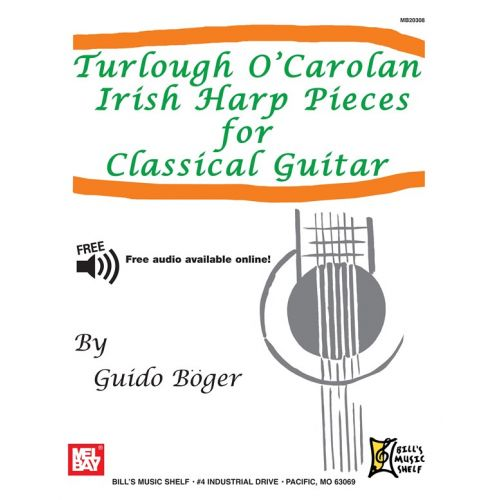 MEL BAY O'CAROLAN TURLOUGH - TURLOUGH O'CAROLAN IRISH HARP PIECES FOR CLASSICAL GUITAR - GUITAR