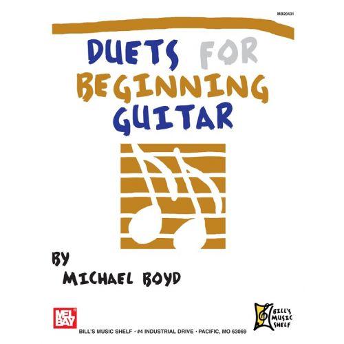 MEL BAY BOYD MICHAEL - DUETS FOR BEGINNING GUITAR - GUITAR
