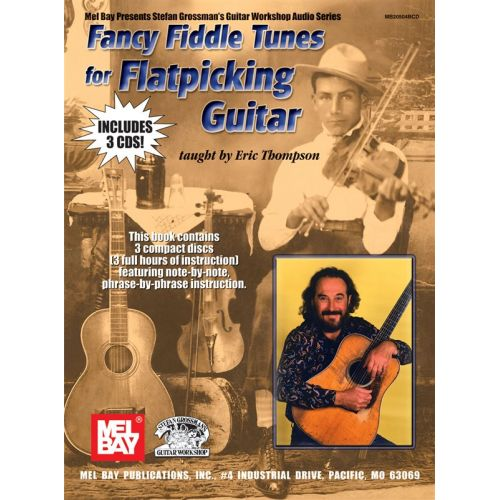 MUSIC SALES THOMPSON ERIC - FANCY FIDDLE TUNES FOR FLATPICKING GUITAR - GUITAR