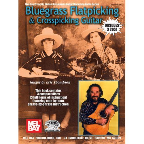 MUSIC SALES THOMPSON ERIC - BLUEGRASS FLATPICKING AND CROSSPICKING GUITAR - GUITAR