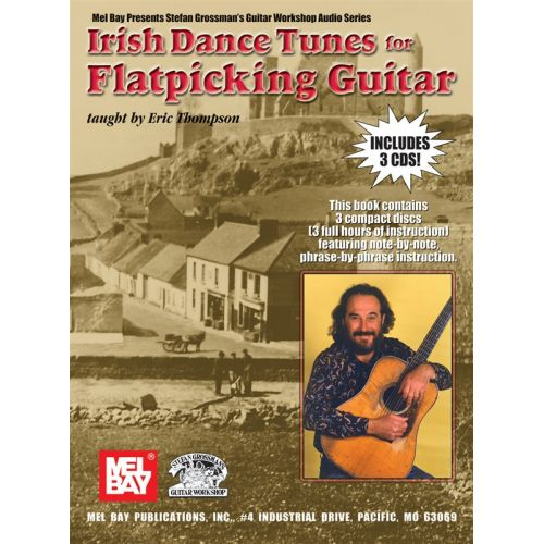MUSIC SALES THOMPSON ERIC - IRISH DANCE TUNES FOR FLATPICKING GUITAR - GUITAR