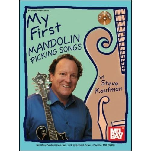 MEL BAY KAUFMAN STEVE - MY FIRST MANDOLIN PICKING SONGS - MANDOLIN