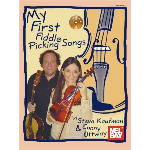 MEL BAY KAUFMAN STEVE - MY FIRST FIDDLE PICKING SONGS - VIOLIN