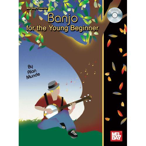 MEL BAY MUNDE ALAN - BANJO FOR THE YOUNG BEGINNER - BANJO