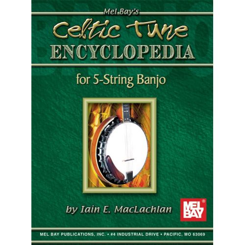 MEL BAY MACLACHLAN IAIN E. - CELTIC TUNE ENCYCLOPEDIA FOR 5-STRING BANJO - BANJO TAB