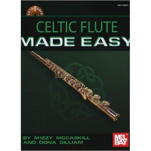 MEL BAY GILLIAM DONA - CELTIC FLUTE MADE EASY - FLUTE
