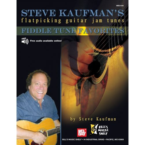 MEL BAY KAUFMAN STEVE - STEVE KAUFMAN'S FIDDLE TUNE FAVORITES, FLATPICKING JAM - GUITAR