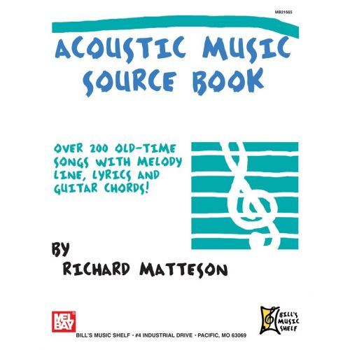 MEL BAY MATTESON RICHARD - ACOUSTIC MUSIC SOURCE- GUITAR