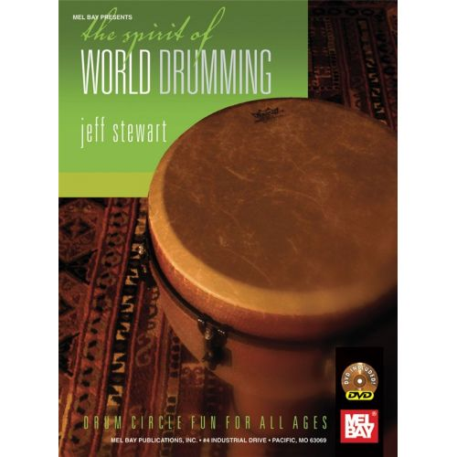 MEL BAY STEWART JEFF - THE SPIRIT OF WORLD DRUMMING - PERCUSSION