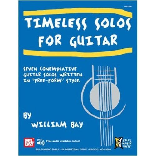 MEL BAY BAY WILLIAM - TIMELESS SOLOS FOR GUITAR - GUITAR