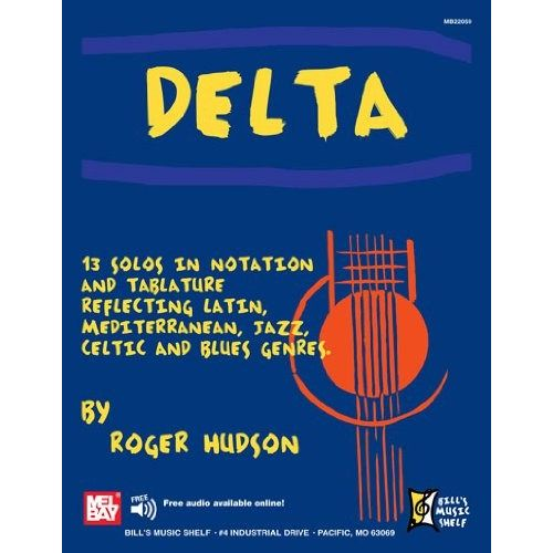 MEL BAY HUDSON ROGER - DELTA - 13 SOLOS IN NOTATION AND TABLATURE - GUITAR TAB