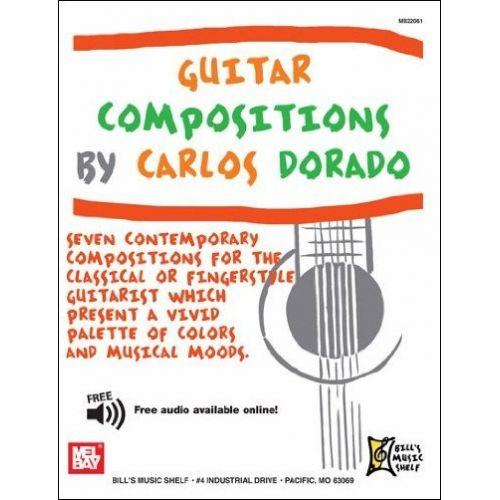 MEL BAY DORADO CARLOS - GUITAR COMPOSITIONS - GUITAR