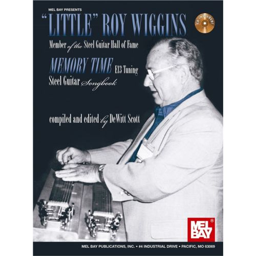 MEL BAY SCOTT DEWITT - LITTLE ROY WIGGINS - MEMORY TIME - PEDAL STEEL