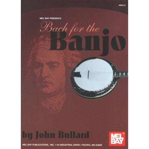 MEL BAY BACH J.S. FOR THE BANJO - BANJO TAB
