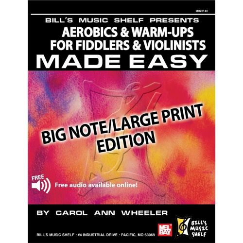 MEL BAY WHEELER CAROL ANN - AEROBICS AND WARM-UPS FOR FIDDLERS AND VIOLINISTS MADE EASY - VIOLIN