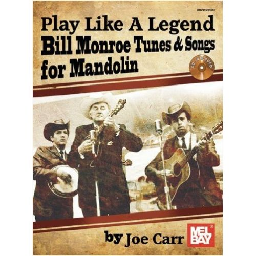 MEL BAY CARR JOE - PLAY LIKE A LEGEND - MANDOLIN