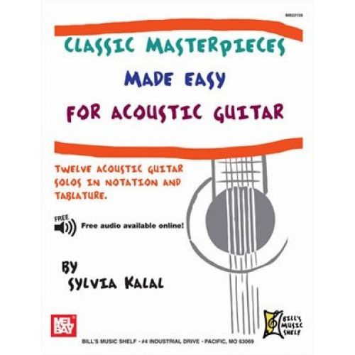 MEL BAY KALAL SYLVIA - CLASSIC MASTERPIECES MADE EASY FOR ACOUSTIC GUITAR - BASS GUITAR