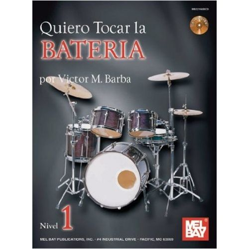 MEL BAY BARBA VICTOR - QUIERO TOCAR LA BATERIA - DRUMS