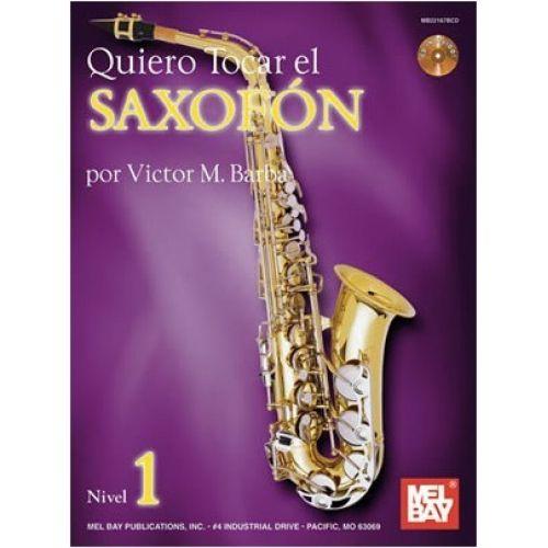 MEL BAY BARBA VICTOR - QUIERO TOCAR EL SAXOFON - SAXOPHONE