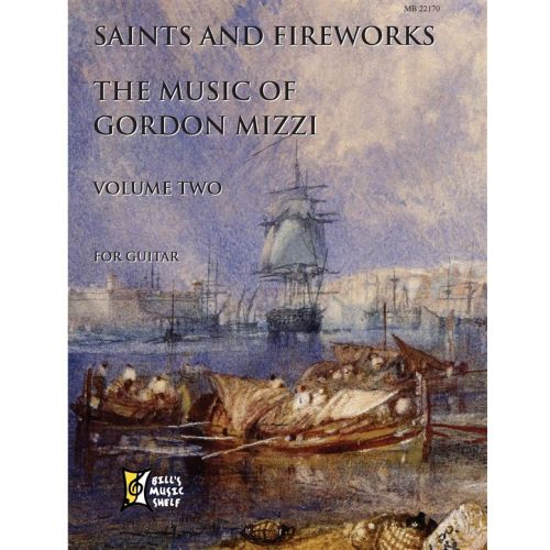 MEL BAY MIZZI GORDON - SAINTS AND FIREWORKS, VOLUME TWO - GORDON MIZZI - 2 - GUITAR