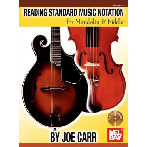 MEL BAY CARR JOE - READING STANDARD MUSIC NOTATION FOR MANDOLIN AND FIDDLE - VIOLIN