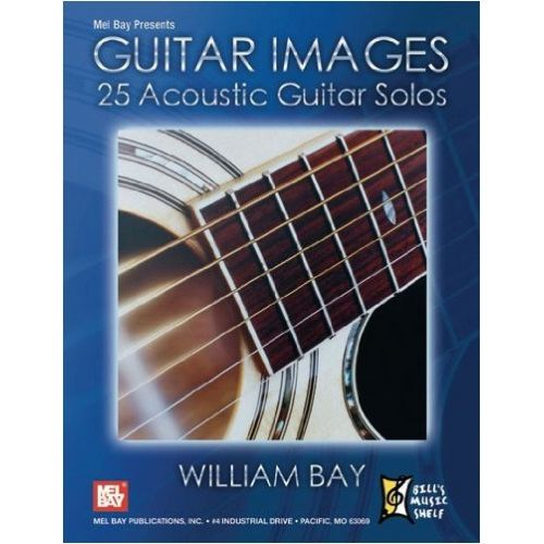 MEL BAY BAY WILLIAM - GUITAR IMAGES - GUITAR
