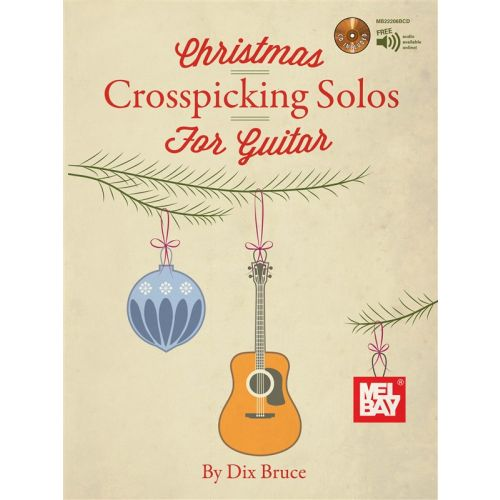 MEL BAY BRUCE DIX - CHRISTMAS CROSSPICKING SOLOS FOR GUITAR - GUITAR