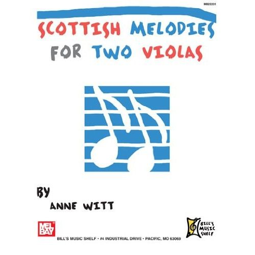 MEL BAY WITT ANNE - SCOTTISH MELODIES FOR TWO VIOLAS