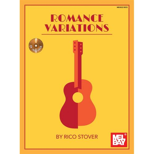 MEL BAY STOVER RICO ROMANCE VARIATIONS GUITAR + CD - CLASSICAL GUITAR