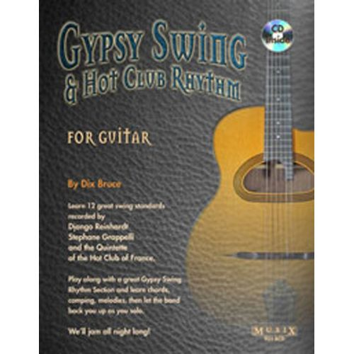 MUSIC SALES BRUCE DIX - GYPSY SWING AND HOT CLUB RHYTHM FOR GUITAR - GUITAR