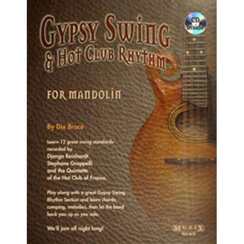 MUSIC SALES BRUCE DIX - GYPSY SWING AND HOT CLUB RHYTHM FOR MANDOLIN - MANDOLIN