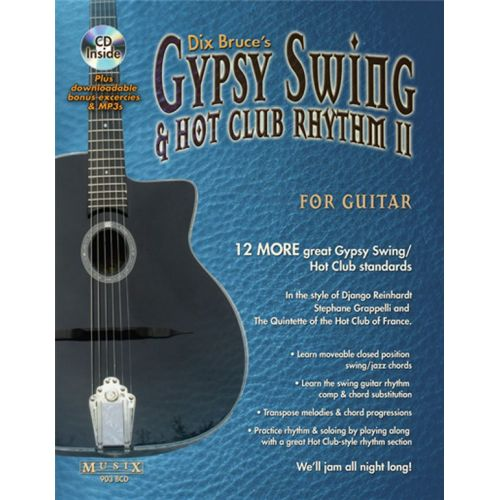 MUSIC SALES BRUCE DIX - GYPSY SWING AND HOT CLUB RHYTHM II FOR GUITAR - GUITAR TAB