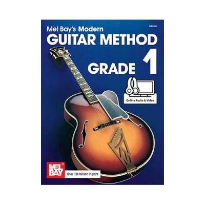 MEL BAY BAY MEL - MODERN GUITAR METHOD GRADE 1 - GUITAR