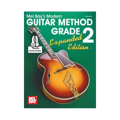 MEL BAY BAY WILLIAM - MODERN GUITAR METHOD GRADE 2, EXPANDED EDITION + MP3 - GUITAR