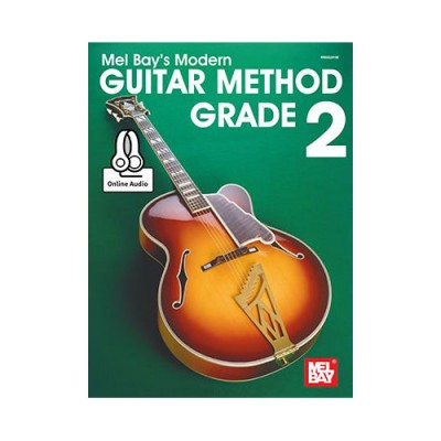 MEL BAY BAY MEL - MODERN GUITAR METHOD GRADE 2 - GUITAR