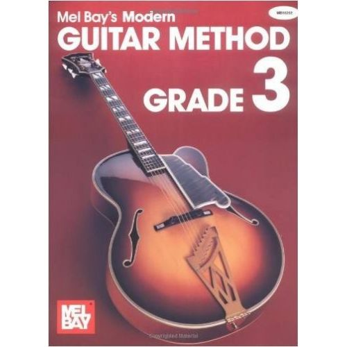 MEL BAY BAY MEL - MODERN GUITAR METHOD GRADE 3 + CD - GUITAR