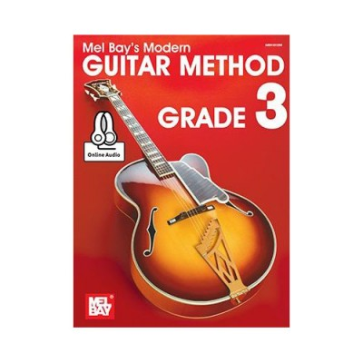 MEL BAY BAY MEL - MODERN GUITAR METHOD GRADE 3 - GUITAR