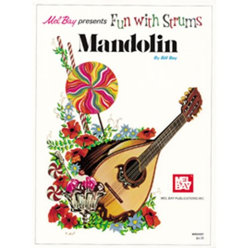 MEL BAY BAY WILLIAM - FUN WITH STRUMS - MANDOLIN - MANDOLIN