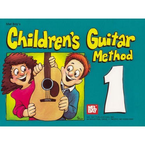 MEL BAY BAY WILLIAM - CHILDREN'S GUITAR METHOD VOLUME 1 - GUITAR
