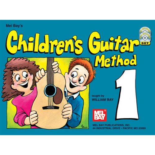 MEL BAY BAY WILLIAM - CHILDREN'S GUITAR METHOD, VOLUME 1 - GUITAR