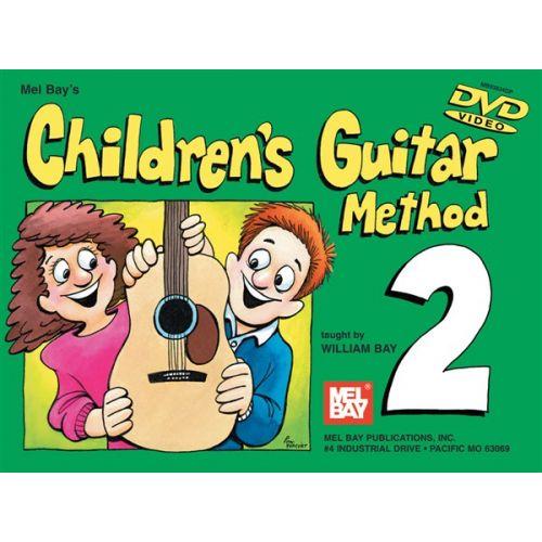 MEL BAY BAY WILLIAM - CHILDREN'S GUITAR METHOD VOLUME 2 - GUITAR