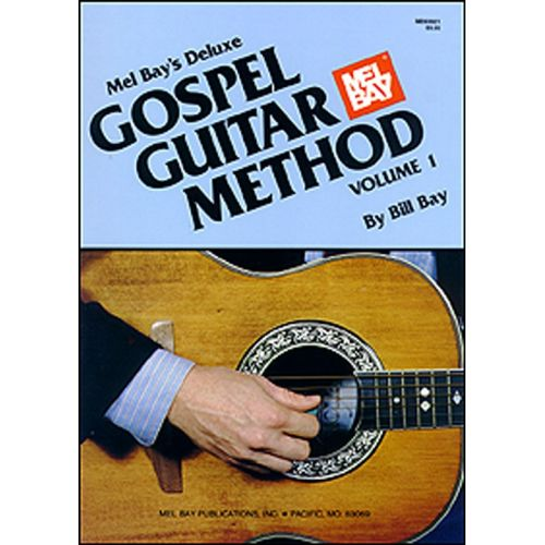MEL BAY BAY WILLIAM - DELUXE GOSPEL GUITAR METHOD - GUITAR