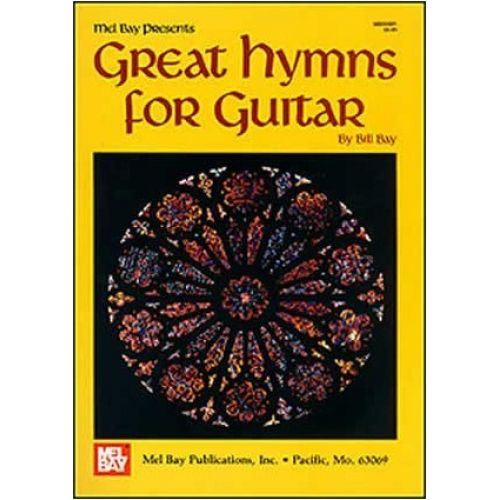 MEL BAY BAY WILLIAM - GREAT HYMNS FOR GUITAR - GUITAR TAB