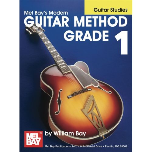 MEL BAY BAY WILLIAM - MODERN GUITAR METHOD GRADE 1 - GUITAR STUDIES - GUITAR