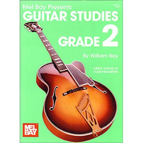 MEL BAY BAY WILLIAM - GUITAR STUDIES-GRADE 2 - GUITAR